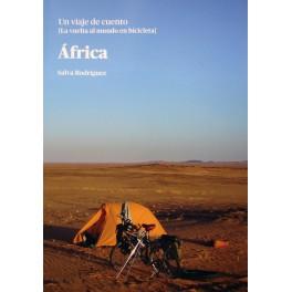 África. Un viaje de cuento. La vuelta al mundo en bicicleta - Salva Rodríguez