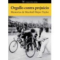 Orgullo contra prejuicio - Marshall Major Taylor