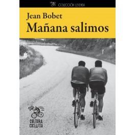 Mañana salimos - Jean Bobet