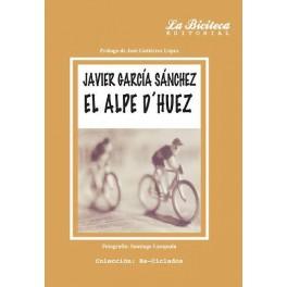El Alpe D'Huez - Javier García Sánchez