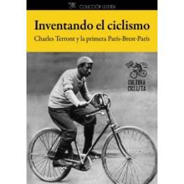 Inventando el ciclismo - Charles Terront