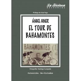 El Tour de Bahamontes - Ángel Giner