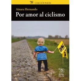 Por amor al ciclismo - Ainara Hernando