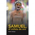 Samuel, el ciclista de oro - Nacho Labarga