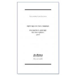 Salamanca-Madrid en velocípedo. Historia de una carrera - Alejandro Luis Iglesias