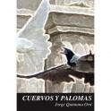 Cuervos y palomas - Jorge Quintana Ortí