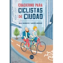 Cuaderno para ciclistas de ciudad - Malu Barnuevo / Moisés Andrade