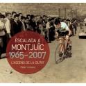 L'escalada a Montjuïc 1965-2007. L'ascens de la ciutat - Rafael Vallbona