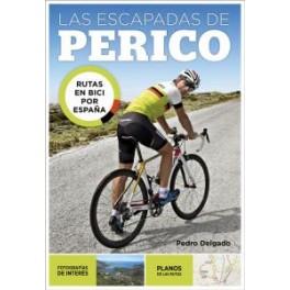 Las escapadas de Perico - Pedro Delgado