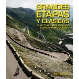 Grandes etapas y clásicas. 25 hitos que han marcado la historia del ciclismo - Peter Cossins