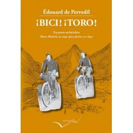 !Bici! ¡Toro! - Edouard de Perrodil