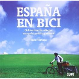 España en bici - Paco Tortosa