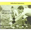Historias de un ciclista - Pello Ruiz Cabestany