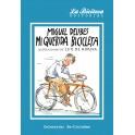 Mi querida bicicleta. Ilustraciones de Luis de Horna - Miguel Delibes