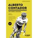 Alberto Contador. Tres sueños cumplidos - Juanma Muraday
