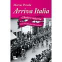 Arriva Italia. Gloria y miseria de la nación que soñó ciclismo - Marcos Pereda