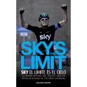 Sky's the limit. Sky, el límite es el cielo - Richard Moore